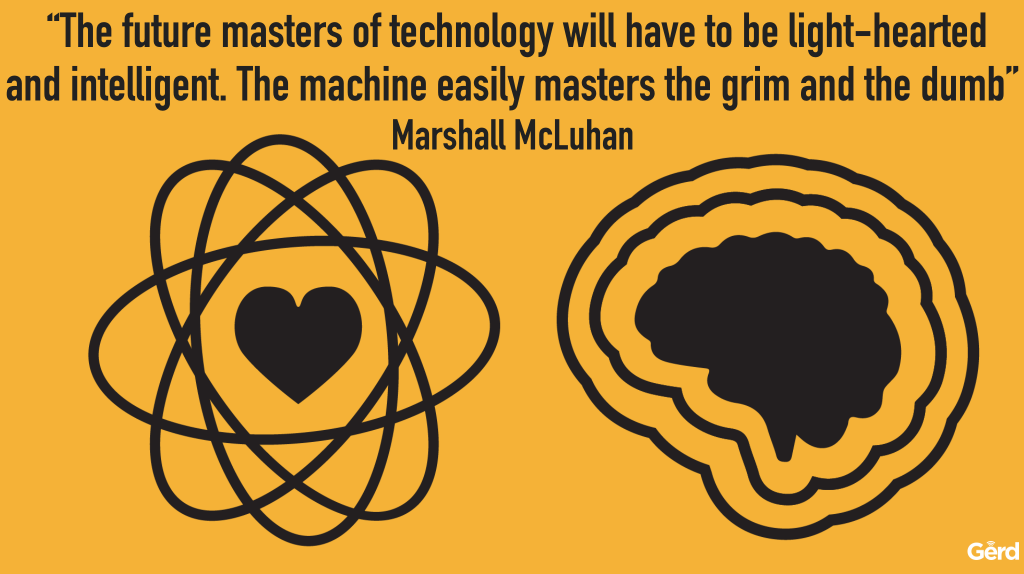 future masters tech light hearted machines dumb mcluhan quote gerd leonhard jfc