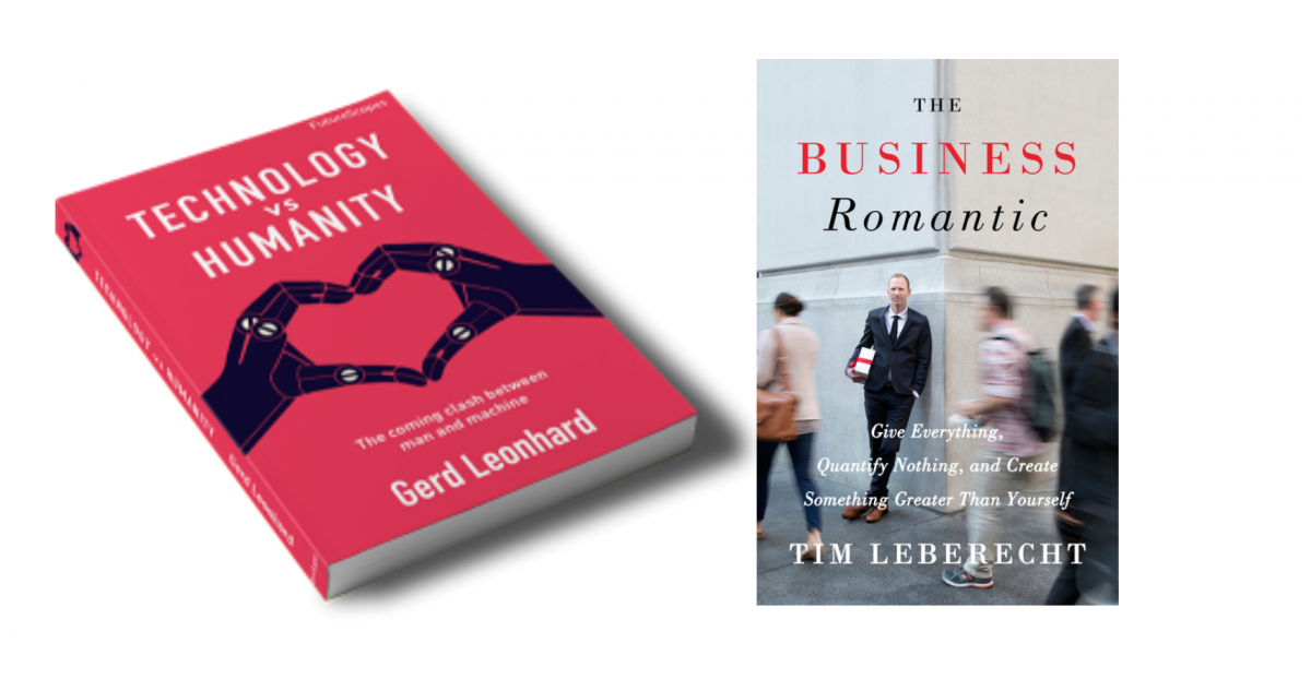 New podcast: a conversation with Tim Leberecht (The Business Romantic) and Gerd Leonhard (Technology vs Humanity)